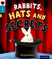 Oxford Reading Tree inFact: Level 9: Rabbits, Hats and Secrets - Oxford Reading Tree inFact (Paperback)