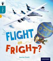 Oxford Reading Tree inFact: Level 9: Flight or Fright? - Oxford Reading Tree inFact (Paperback)