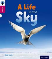 Oxford Reading Tree inFact: Level 10: A Life in the Sky - Oxford Reading Tree inFact (Paperback)