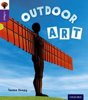 Oxford Reading Tree inFact: Level 11: Outdoor Art - Oxford Reading Tree inFact (Paperback)