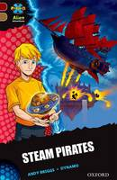 Project X Alien Adventures: Dark Red Book Band, Oxford Level 18: Steam Pirates - Project X Alien Adventures (Paperback)