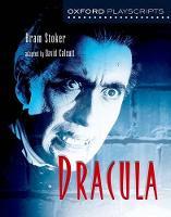 Oxford Playscripts: Dracula - Oxford playscripts (Paperback)