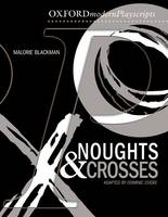 Oxford Playscripts: Noughts and Crosses