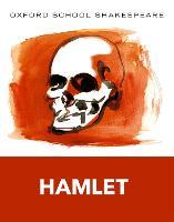 Oxford School Shakespeare: Hamlet