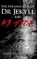 The Strange Case of Dr Jekyll & Mr Hyde (Paperback)