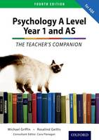 The Complete Companions: Year 1 and AS Teacher's Companion for AQA Psychology