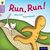 Oxford Reading Tree Traditional Tales: Level 1+: Run, Run! - Oxford Reading Tree Traditional Tales (Paperback)