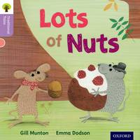 Oxford Reading Tree Traditional Tales: Level 1+: Lots of Nuts - Oxford Reading Tree Traditional Tales (Paperback)