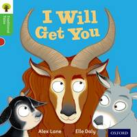 Oxford Reading Tree Traditional Tales: Level 2: I Will Get You - Oxford Reading Tree Traditional Tales (Paperback)