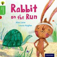 Oxford Reading Tree Traditional Tales: Level 2: Rabbit On the Run - Oxford Reading Tree Traditional Tales (Paperback)