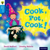 Oxford Reading Tree Traditional Tales: Level 3: Cook, Pot, Cook! - Oxford Reading Tree Traditional Tales (Paperback)