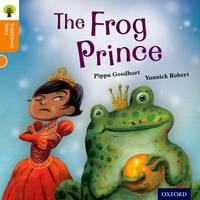 Oxford Reading Tree Traditional Tales: Level 6: The Frog Prince - Oxford Reading Tree Traditional Tales (Paperback)