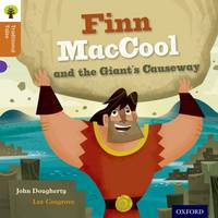 Oxford Reading Tree Traditional Tales: Level 8: Finn Maccool and the Giant's Causeway - Oxford Reading Tree Traditional Tales (Paperback)
