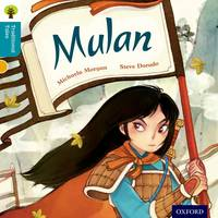 Oxford Reading Tree Traditional Tales: Level 9: Mulan - Oxford Reading Tree Traditional Tales (Paperback)
