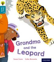Oxford Reading Tree Story Sparks: Oxford Level 9: Grandma and the Leopard - Oxford Reading Tree Story Sparks (Paperback)