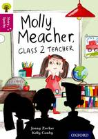 Oxford Reading Tree Story Sparks: Oxford Level 10: Molly Meacher, Class 2 Teacher - Oxford Reading Tree Story Sparks (Paperback)