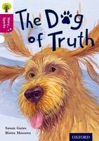 Oxford Reading Tree Story Sparks: Oxford Level 10: The Dog of Truth - Oxford Reading Tree Story Sparks (Paperback)