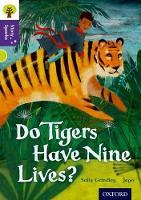 Oxford Reading Tree Story Sparks: Oxford Level 11: Do Tigers Have Nine Lives? - Oxford Reading Tree Story Sparks (Paperback)
