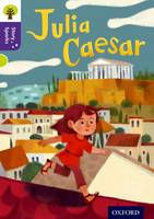 Oxford Reading Tree Story Sparks: Oxford Level 11: Julia Caesar - Oxford Reading Tree Story Sparks (Paperback)