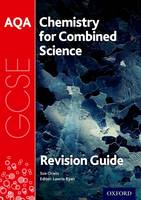 AQA Chemistry for GCSE Combined Science: Trilogy Revision Guide (Paperback)