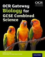 OCR Gateway GCSE Biology for Combined Science Student Book (Paperback)