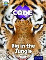 Project X CODE Extra: Green Book Band, Oxford Level 5: Jungle Trail: Big in the Jungle - Project X CODE Extra (Paperback)