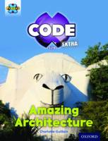 Project X CODE Extra: Gold Book Band, Oxford Level 9: Marvel Towers: Amazing Architecture - Project X CODE Extra (Paperback)