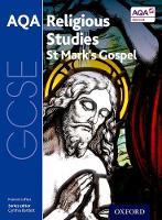 GCSE Religious Studies for AQA: St Mark's Gospel - GCSE Religious Studies for AQA (Paperback)