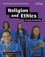 GCSE Religious Studies for Edexcel B: Religion and Ethics through Christianity - GCSE Religious Studies for Edexcel B (Paperback)