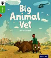 Oxford Reading Tree inFact: Oxford Level 2: Big Animal Vet - Oxford Reading Tree inFact (Paperback)
