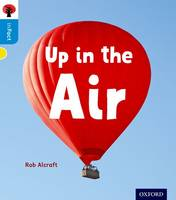 Oxford Reading Tree inFact: Oxford Level 3: Up in the Air - Oxford Reading Tree inFact (Paperback)