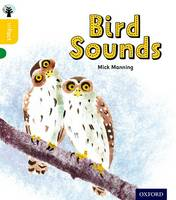 Oxford Reading Tree inFact: Oxford Level 5: Bird Sounds - Oxford Reading Tree inFact (Paperback)