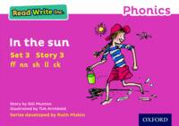 Read Write Inc. Phonics: Pink Set 3 Storybook 3 In the Sun - Read Write Inc. Phonics (Paperback)