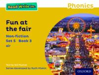 Read Write Inc. Phonics: Yellow Set 5 Non-fiction 3 Fun at the Fair - Read Write Inc. Phonics (Paperback)