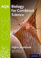 AQA GCSE Biology for Combined Science (Trilogy) Workbook: Higher (Paperback)