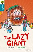 Oxford Reading Tree All Stars: Oxford Level 9 The Lazy Giant: Level 9 - Oxford Reading Tree All Stars (Paperback)