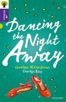 Oxford Reading Tree All Stars: Oxford Level 11 Dancing the Night Away: Level 11 - Oxford Reading Tree All Stars (Paperback)