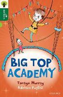 Oxford Reading Tree All Stars: Oxford Level 12 : Big Top Academy - Oxford Reading Tree All Stars (Paperback)