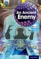 Project X Alien Adventures: Grey Book Band, Oxford Level 14: An Ancient Enemy - Project X Alien Adventures (Paperback)