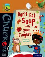 Oxford Reading Tree TreeTops Chucklers: Level 8: Don't Eat Soup with your Fingers - Oxford Reading Tree TreeTops Chucklers (Paperback)