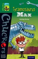 Oxford Reading Tree TreeTops Chucklers: Level 12: Tyrannosaurus Max - Oxford Reading Tree TreeTops Chucklers (Paperback)