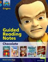 Project X Origins: Brown Book Band, Oxford Level 9: Chocolate: Guided reading notes - Project X Origins (Paperback)