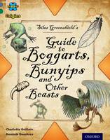 Project X Origins: Grey Book Band, Oxford Level 12: Myths and Legends: Silas Greenshield's Guide to Bunyips, Boggarts and Other Beasts - Project X Origins (Paperback)
