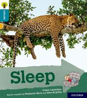 Oxford Reading Tree Explore with Biff, Chip and Kipper: Oxford Level 9: Sleep - Oxford Reading Tree Explore with Biff, Chip and Kipper (Paperback)
