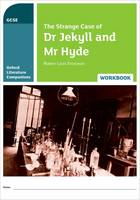 Oxford Literature Companions: The Strange Case of Dr Jekyll and Mr Hyde Workbook - Oxford Literature Companions (Paperback)