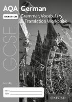 AQA GCSE German Foundation Grammar, Vocabulary & Translation Workbook (Pack of 8): With all you need to know for your 2021 assessments