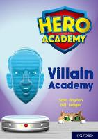 Hero Academy: Oxford Level 12, Lime+ Book Band: Villain Academy - Hero Academy (Paperback)