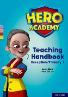 Hero Academy: Oxford Levels 1-3, Lilac-Yellow Book Bands: Teaching Handbook Reception/Primary 1 - Hero Academy (Paperback)
