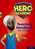 Hero Academy: Oxford Levels 4-6, Light Blue-Orange Book Bands: Teaching Handbook Year 1/Primary 2 - Hero Academy (Paperback)