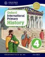 Oxford International Primary History: Student Book 4 - Oxford International Primary History (Paperback)